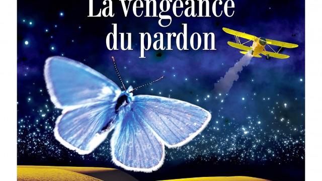 La vengeance du pardon Editions Albin Michel
