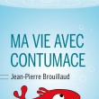 Brouillaud_Ma_vie avec Contumace