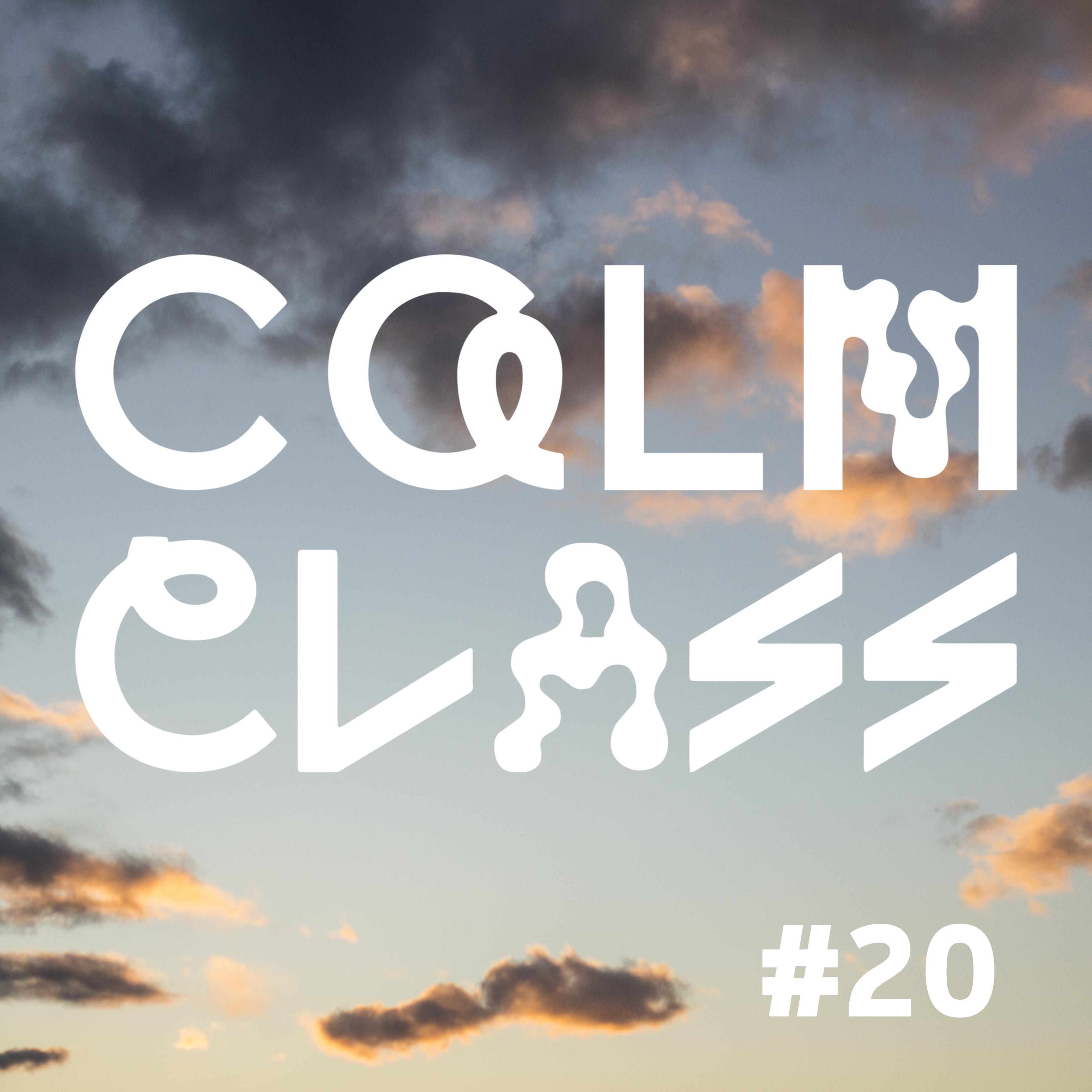 CALM CLASS RADIO #20